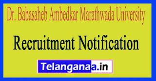 Dr. Babasaheb Ambedkar Marathwada University BAMU Recruitment Notification 2017