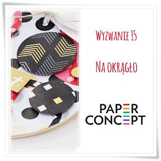 http://blog.paperconcept.pl/2016/04/wyzwanie-15-na-okraglo/