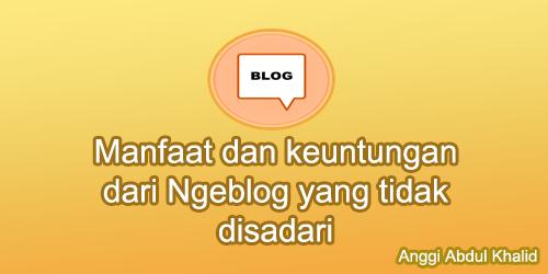 keuntungan dari Ngeblog