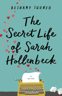 Heidi Reads... The Secret Life of Sarah Hollenbeck by Bethany Turner