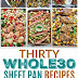 thirty whole30 sheet pan recipes