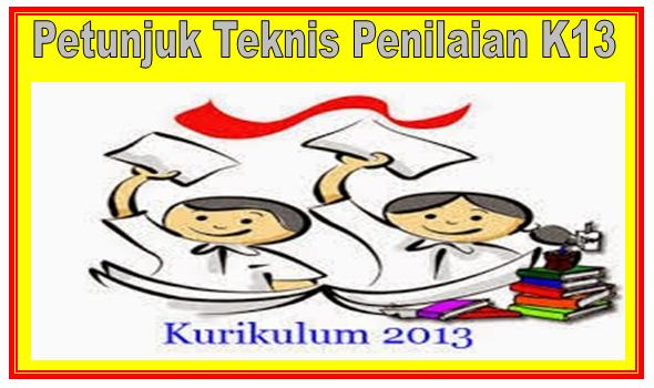 Download Petunjuk Teknis Penilaian dan Cara Penyusunan RPP K13 Jenjang SD, SMP, SMA, SMK Lengkap