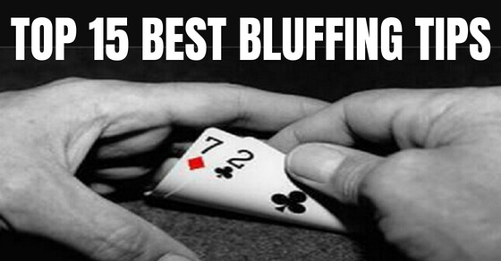 Best poker bluffing tips