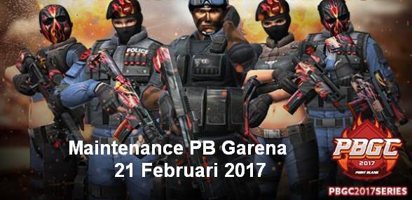 Maintenance Server PB Garena Indonesia 21 Februari 2017 Seri PBGC 2017