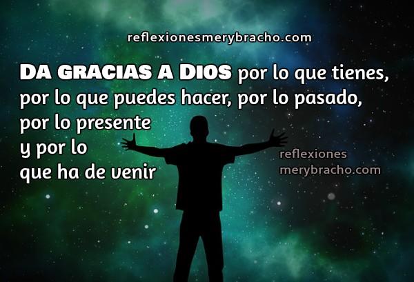 Frases de acción de gracias, reflexión corta cristiana por Mery Bracho, imagen cristiana con pensamientos de gracias.