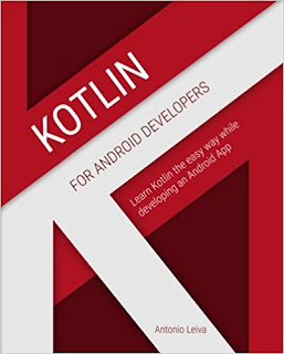 Kotlin For Android Developers: Acquire Kotlin The Slow Mode Piece Developing An Android App