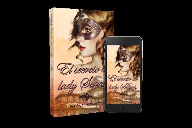 El secreto de lady Sarah_Paola C. Álvarez_novela romántica histórica