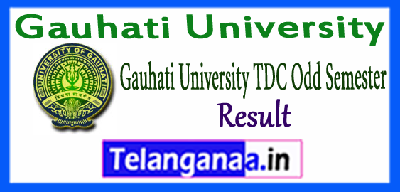 Gauhati University TDC 1st 3rd 5th Semester Exam Result 2017