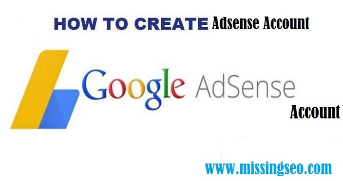 Create Adsense Account-missingseo