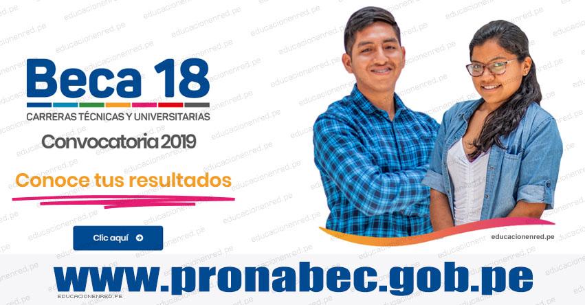 PRONABEC publicó lista de talentos que accederán al 30% de Beca 18 [AQUÍ TODA LA INFORMACIÓN - CONVOCATORIA 2019] www.pronabec.gob.pe