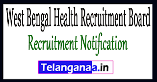 West Bengal Health Recruitment Board WBHRB Recruitment Notification 2017