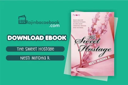 Download Novel The Sweet Hostage by Nesti Mindha R. Pdf