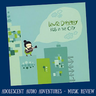 Adolescent Audio Adventures reviews Kids in the City CD by Laura Doherty