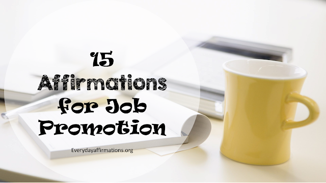 15 Affirmations for Job Promotion