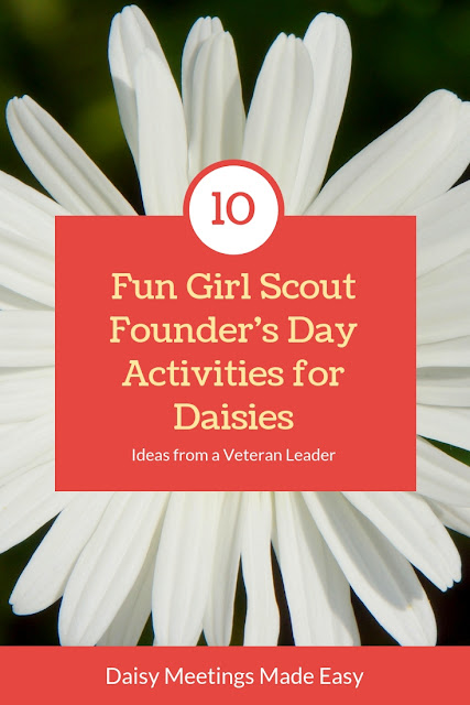 10 Fun Girl Scout Founder's Day Activities for Daisies