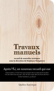 Stéphane Dompierre Travaux Manuels