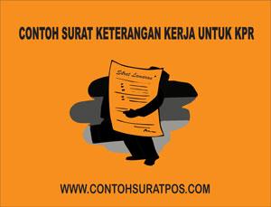 Gambar untuk Contoh Surat Keterangan Kerja Untuk KPR