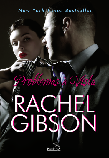 [Resenha] Problemas à vista, de Rachel Gibson @Pandorga