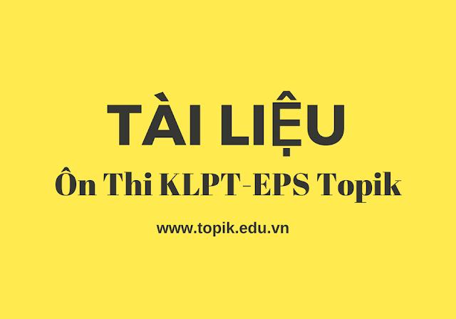 Tài Liệu ôn thi EPS TOPIK - Tiếng Hàn Xuất Khẩu Lao Động Hàn Quốc
