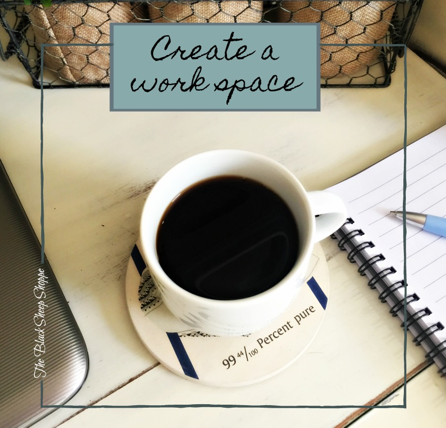 Create a work space.