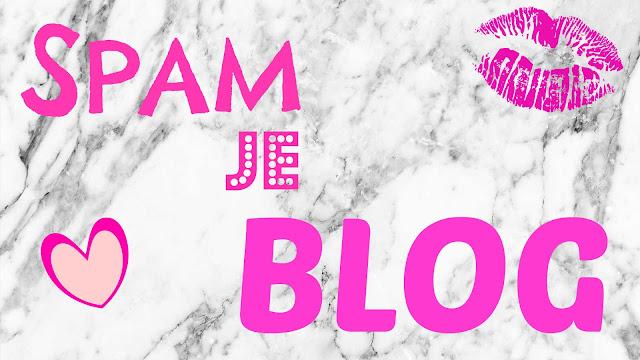 ∆ SPAM JE BLOG! + SOCIAL MEDIA