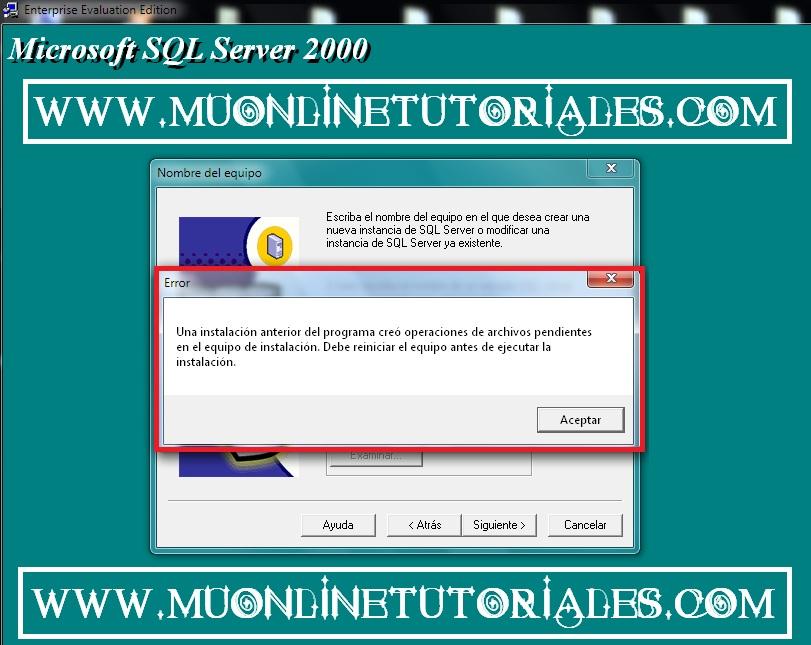Error de instalacion anterior pendiente en SQL 2000