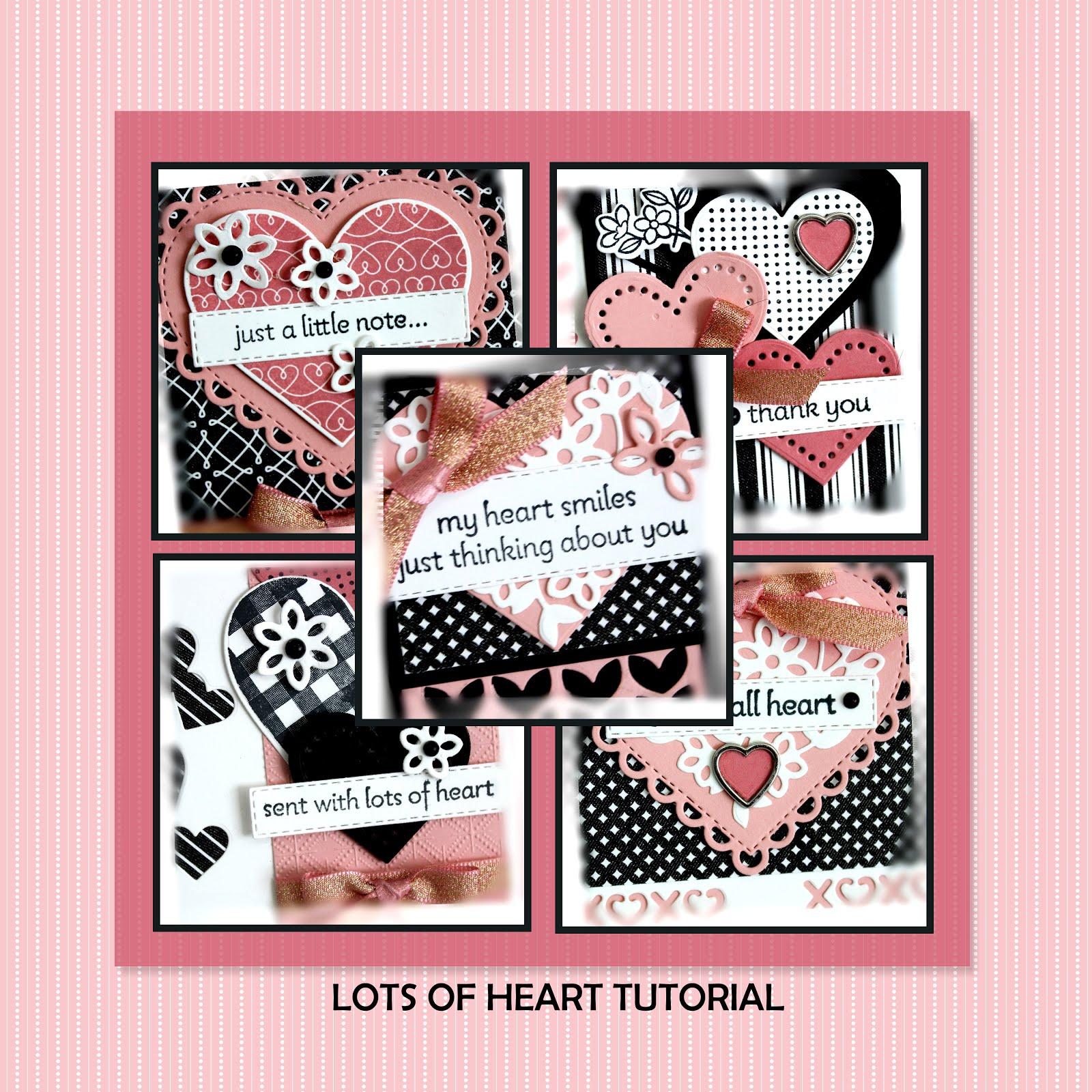 January 2021 Lots of Heart Tutorial