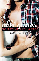 http://www.piper.de/buecher/sometimes-it-lasts-cage-und-eva-isbn-978-3-492-30692-8