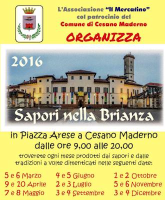 Mercatino Sapori di Brianza 5 e 6 marzo Cesano Maderno (MB)
