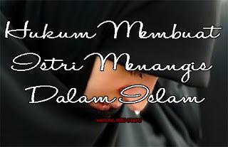 Hukum Suami Yang Menyakiti Istri Dalam Islam
