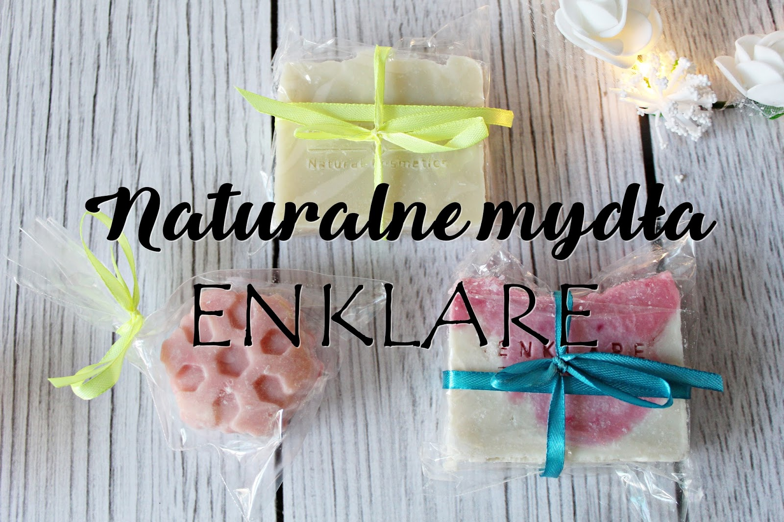 Naturalne mydła ENKLARE
