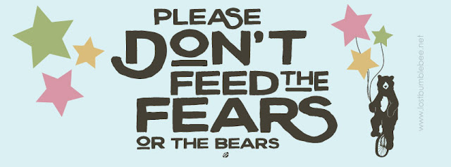 LostBumblebee ©2016 MDBN Facebook Cover Image PLEASE DON'T FEED THE FEARS or THE BEARS  Donate to download PERSONAL USE ONLY : www.lostbumblebee.net