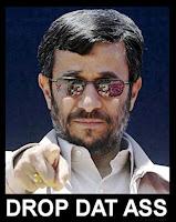 Mahmoud Ahmadinejad in sunglasses pointing at camera with 'Drop dat ass' written below it