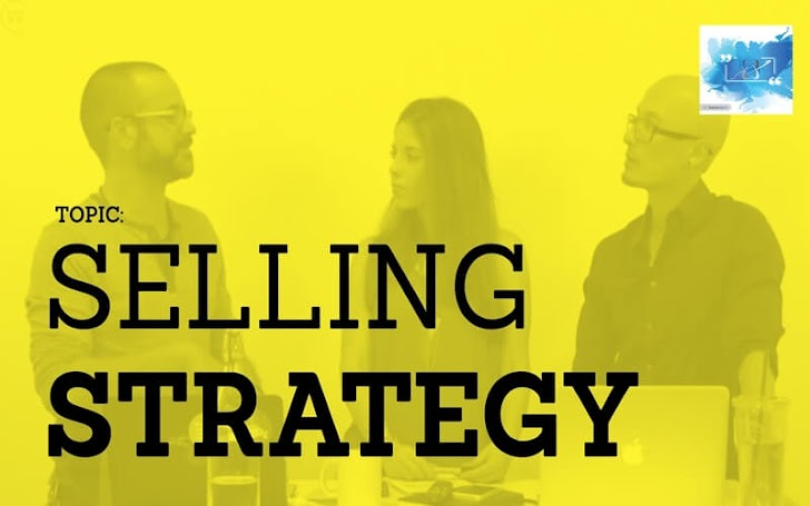 Attributes of a Successful Selling Strategy