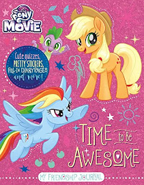 My Little Pony MLP The Movie: Time to Be Awesome Books