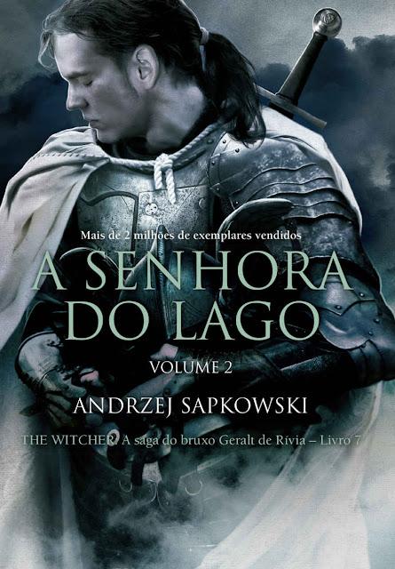 A Senhora do Lago Vol 2 - Andrzej Sapkowski