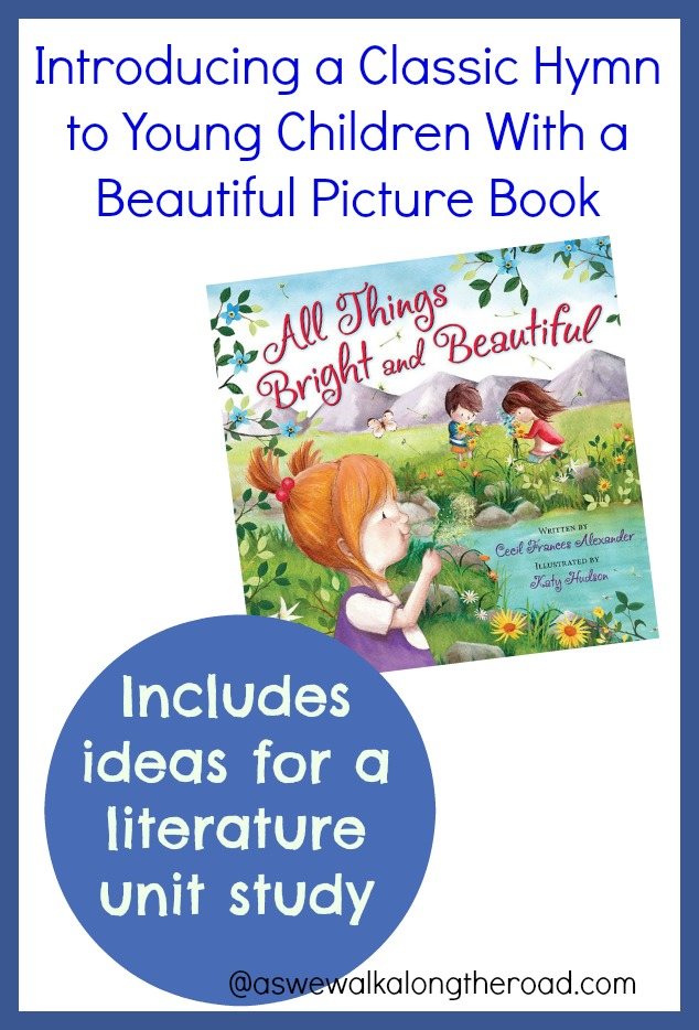 Literature unit ideas for All Things Bright and Beautiful