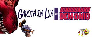http://new-yakult.blogspot.com.br/2016/03/garota-da-lua-e-dinossauro-demonio-2015.html
