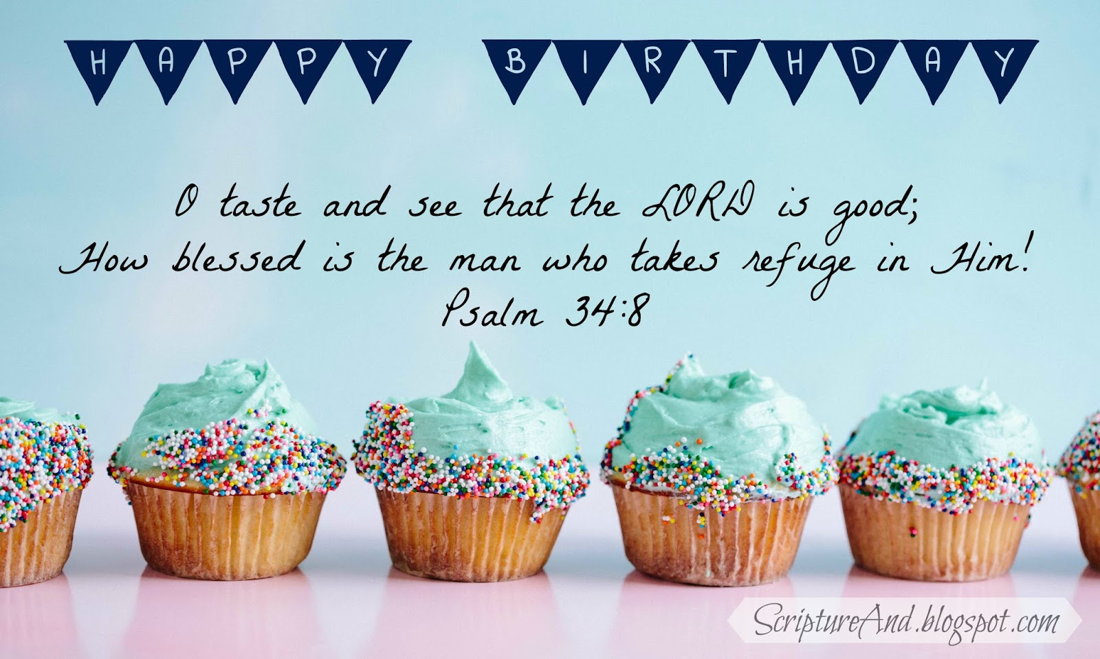 Scripture and free birthday images with bible verses happy birthday image with cupcakes and psalm 348 from scriptureandspot kristyandbryce Images