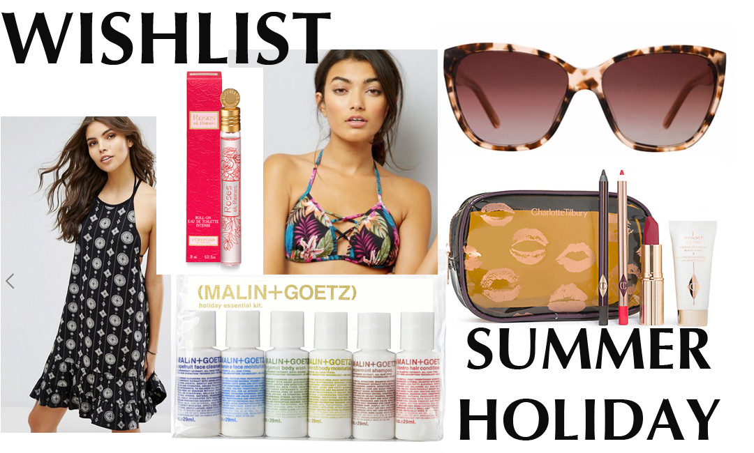 Summer Holiday Wishlist