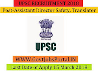 Union Public Service Commission Recruitment 2018-Assistant Director Safety, Translator