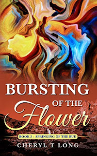 Bursting of the Flower by Cheryl T. Long