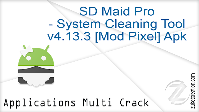 SD Maid Pro – System Cleaning Tool v4.13.3 [Mod Pixel] Apk