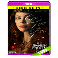 The Spanish Princess Miniserie (S01E01) WEB-DL 1080p Audio Ingles 5.1 Subtitulada