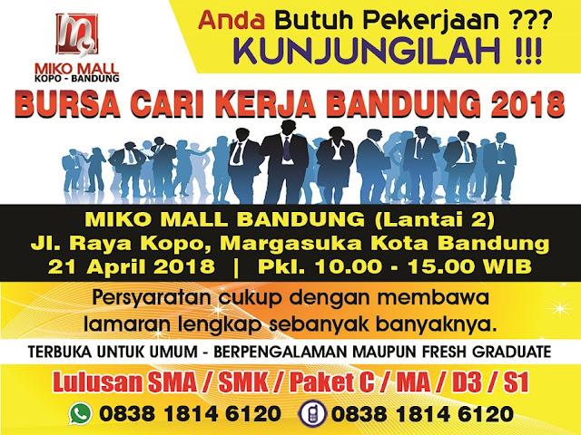 Bursa Kerja Bandung April 2018