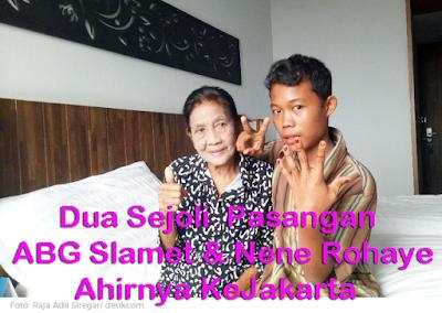 Dua Sejoli Pasangan ABG Slamet dan Nene Rohaya Ke Jakarta