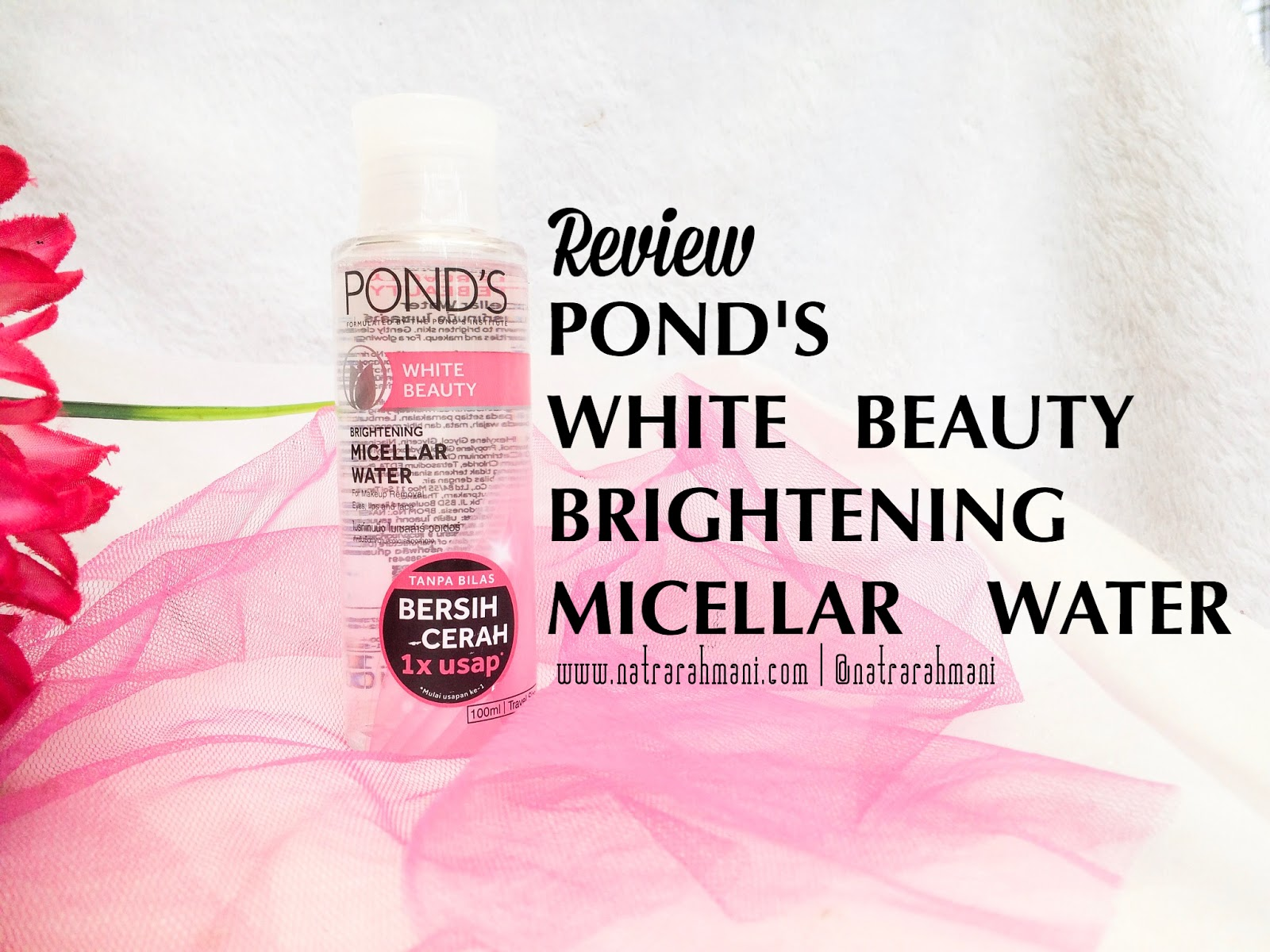 ponds-white-beauty-brightening-micellar-water-review-natrarahmani