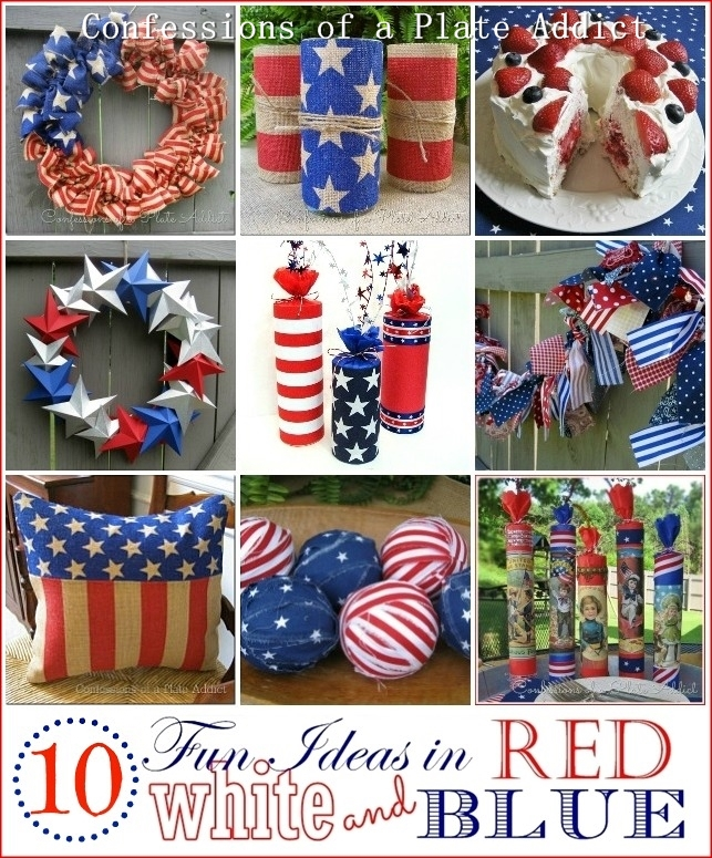 10 Fun And Easy Ideas In Red White Blue