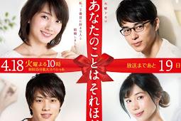 Anata no Koto wa Sorehodo (2017) - Serial TV Jepang