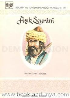 Hasan Avni Yüksel - Aşık Seyrani (Türk büyükleri dizisi:32)